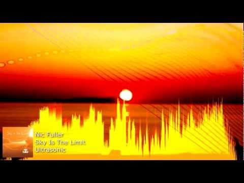 Sky Is The Limit - Nic Fuller - Ultrasonic Music Germany - House Music