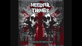 NEEDFUL THINGS - Tentacles Of Influence (2011) (Full Album)