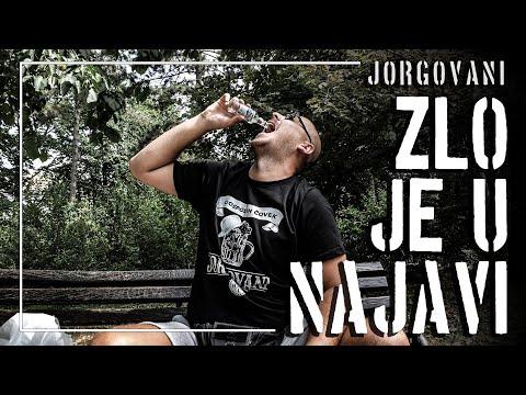 JORGOVANI - ZLO JE U NAJAVI (Official Video)
