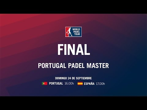 Final Masculina Portugal Padel Master 2017 | World Padel Tour