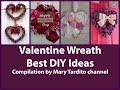 Best DIY Wreath Ideas Compilation for Valentines Day – Best Valentine's Day Ideas Compilation