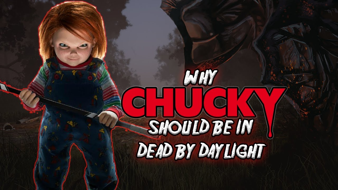 Why Chucky Should be a Killer in Dead by Daylight