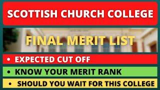 Scottish Church College Final Merit List 2021 | Scottish Church College Cut Off 2021 |Admission 2021
