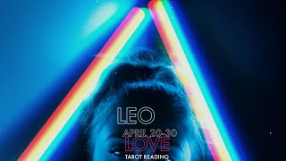 LEO: They want to know if you're willing to show them...💖 APRIL 20-30