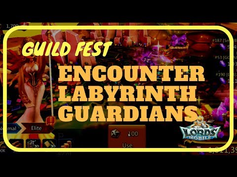 Lords Mobile: Encounter Labyrinth Guardians (Guild Fest)
