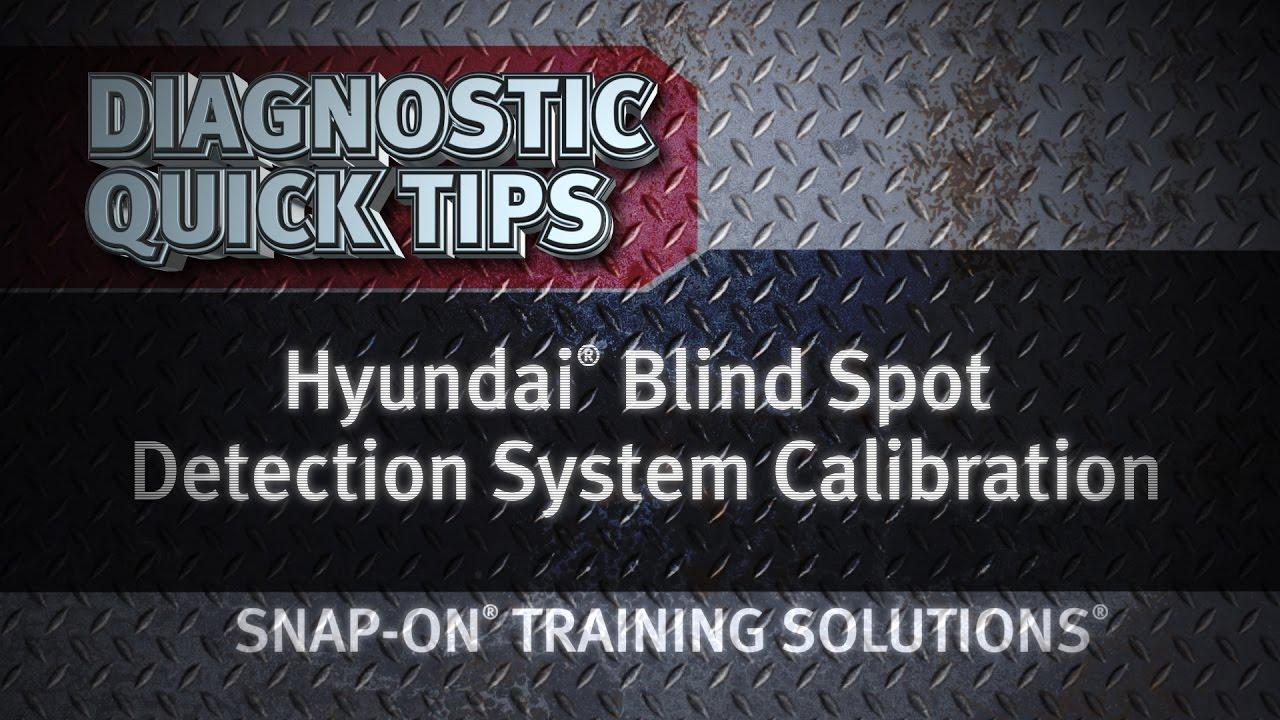 Diagnostic Quick Tips - Hyundai Blind Spot Detection System Calibration