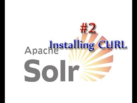 Apache Solr Tutorial 2: Installing CURL