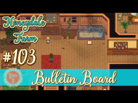 Stardew Valley Honeydale Farm 103 - Bulletin Board