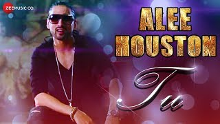 Tu Official Music | Alee Houston