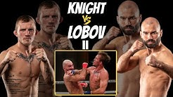 Brutal Rematch! Knight vs. Lobov II: BKFC 9