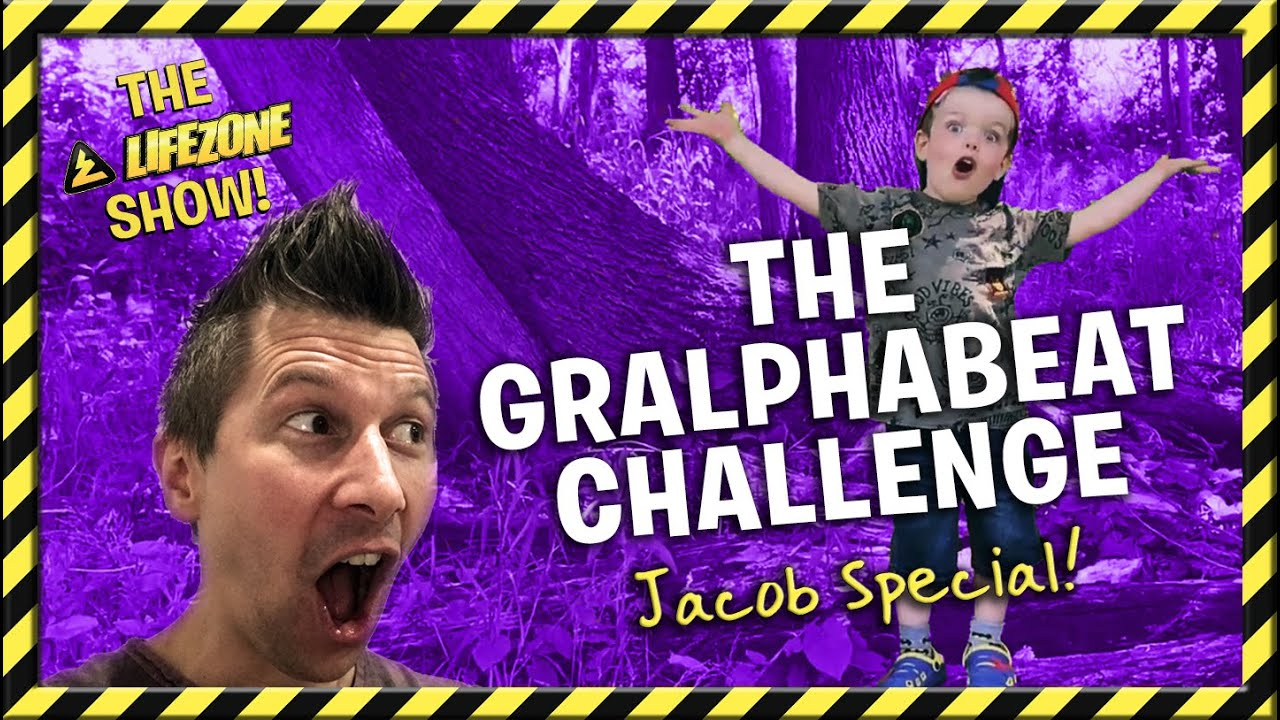 The Lifezone Show - The Gralphabeat Challenge - Jacob Special