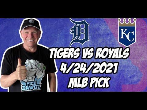 Detroit Tigers vs Kansas City Royals 4/24/21 MLB Pick and Prediction MLB Tips Betting Pick