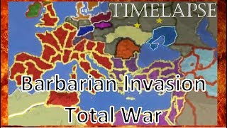 Barbarian Invasion: Rome TW TimeLapse (A.I. Only)