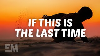 Gambar cover LANY - if this is the last time (Lyrics)