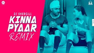 Kinna Pyaar - Remix | DJ SherGill | Mannat Noor | Ammy Virk - HARJEETA | HR Visual
