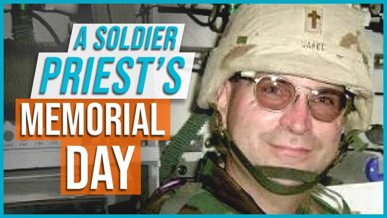A Soldier Priest's Memorial Day