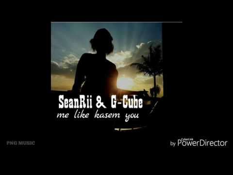 SeanRii & G-Cube - ME LIKE KASEM YOU [Solomon Islands Music 2017]
