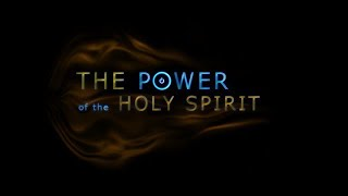 2020-10-04 | The Power of the Holy Spirit