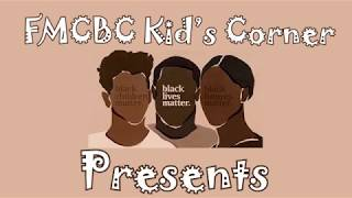 "FMCBC  Kids Corner presents ""Where Do We Go From Here?"""
