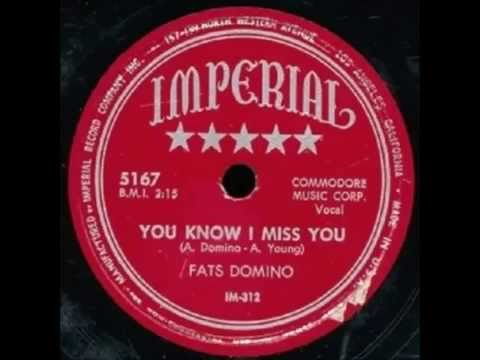 Fats Domino - You Know I Miss You (version 1) - June 1951