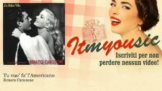 Renato Carosone - Tu vuo