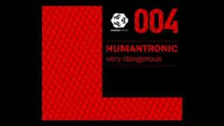 Humantronic - Very Dangerous - Komsomol Remix - SBR004