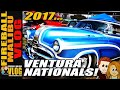 2017 VENTURA NATIONALS CUSTOM CAR SHOW! - FIREBALL MALIBU VLOG 671
