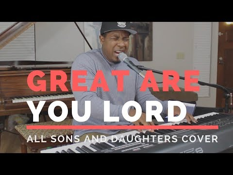 Great Are You Lord // All Sons And Daughters Cover // Jared Reynolds