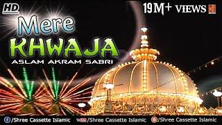 vuclip Mere Khwaja Ke Angna | Khwaja Ki Adalat | Aslam Akram Sabri | New Qawwali Song 2017 | Ajmer Sharif