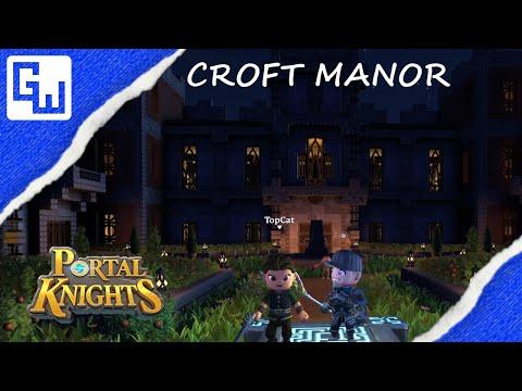 World Tour - Top Cat's Croft Manor - Portal Knights 1.7.2