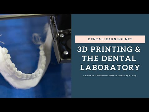 3D Printing & The Dental Laboratory