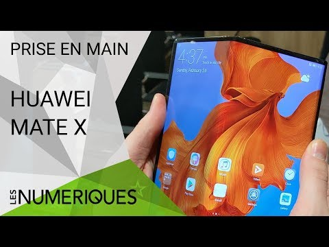 Huawei Mate X - Prise en main du smartphone pliable de Huawei - MWC 2019