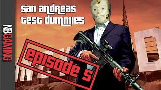 San Andreas Test Dummies Ep. 5 - GTAV Gameplay Montage - Rockstar Editor