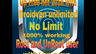 Gp free net with Droidvpn unlimited 1000% working trick with live prove