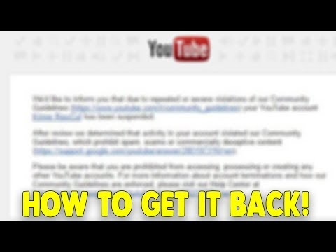 HOW TO GET YOUR TERMINATED YOUTUBE CHANNEL BACK! - BEST TIPS!