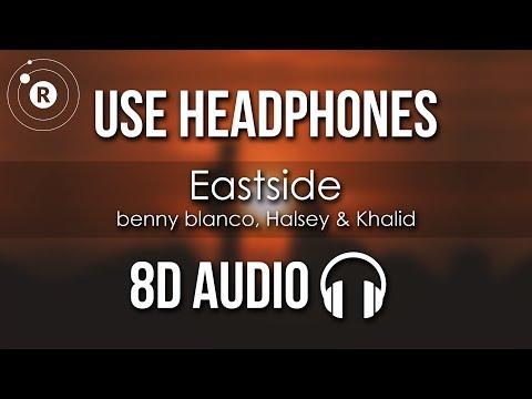 Benny Blanco, Halsey & Khalid - Eastside (8D AUDIO)