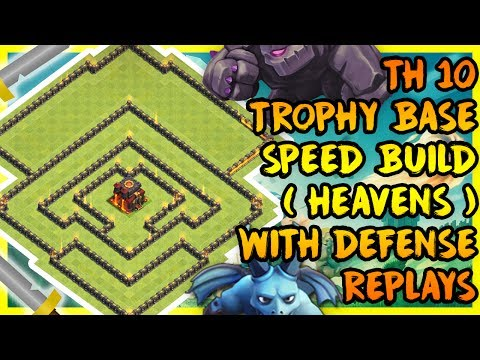 Clash Of Clans - BEST TOWN HALL 10 (TH10) TROPHY BASE 2017 + DEFENSE REPLAYS | ANTI 2 |ANTI LAVALOON