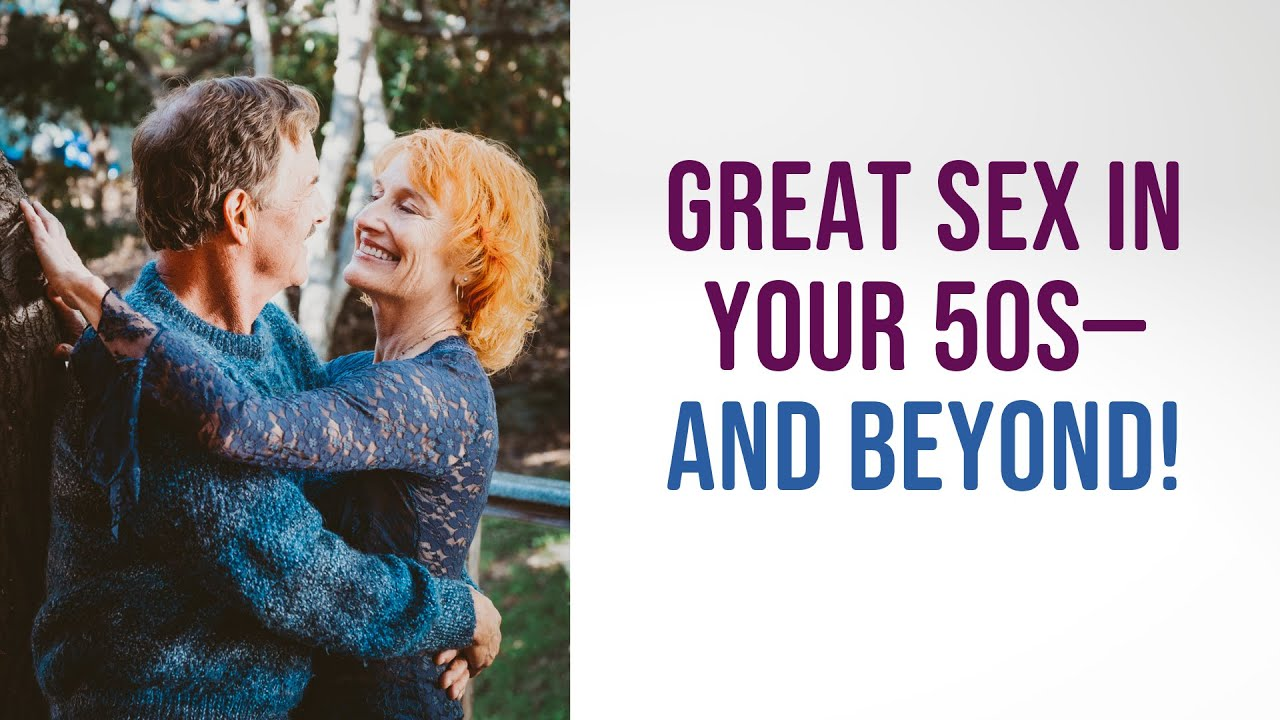sex in your 50s