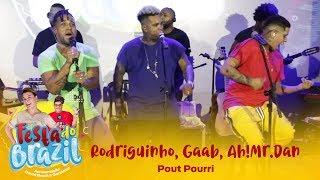 Rodriguinho, Gaab, Ah!Mr.Dan - Pout Pourri (Legado Ao Vivo na FM O Dia)