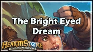 [Hearthstone] The Bright Eyed Dream