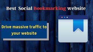 Best social bookmarking website | drive massive traffic |social bookmarking for SEO
