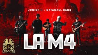 Смотреть клип Junior H Ft. Natanael Cano - La M4
