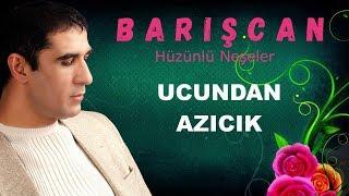 Barışcan UCUNDAN AZICIK Lyrick Video
