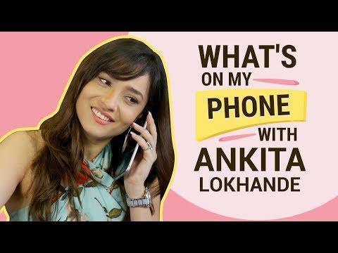 Ankita Lokhande: What's on my phone | Fashion | Lifestyle | Pinkvilla