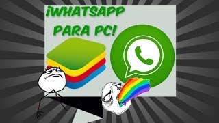 Descargar e Instalar WhatsApp para PC (BlueStacks) Solucionar Errores - HD