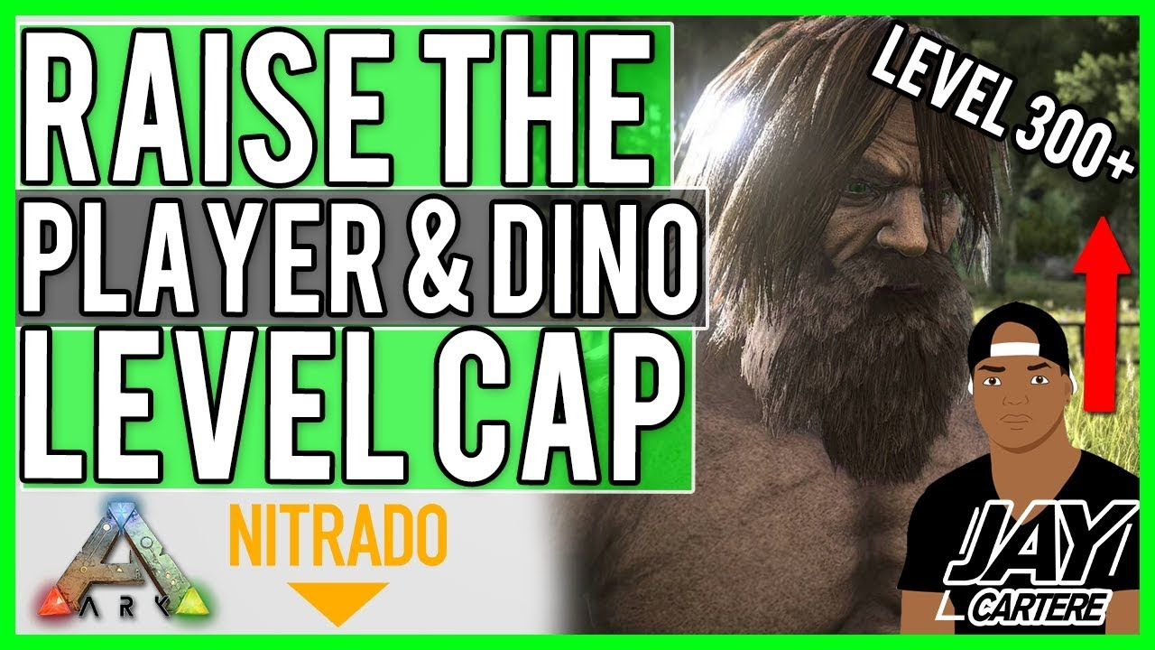 ARK Survival Evolved PS4 Tutorial - How To Raise The Level Cap On Your  Nitrado Rented Server PS4