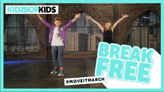 KIDZ BOP Kids - Break Free (#MoveItMarch)