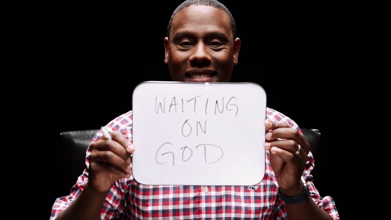 "Waiting On God - Asking ""Why Me?"""