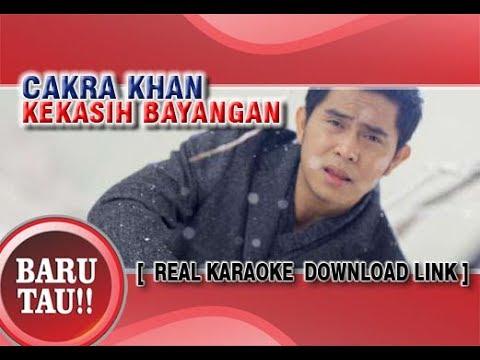KEKASIH BAYANGAN KARAOKE # CAKRA KHAN (Download Link)