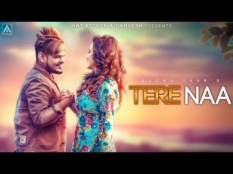 SuchaYaar - TERE NAA [ Teaser ]  | Art ATTACK | Sharry Nexus | New Punjabi Song 2018